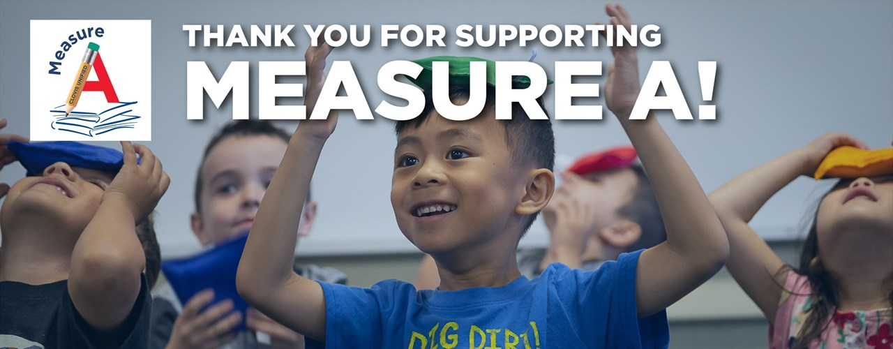 Thank You for Supporting Measure A